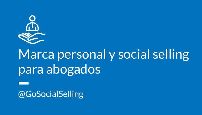 marca personal social selling abogados